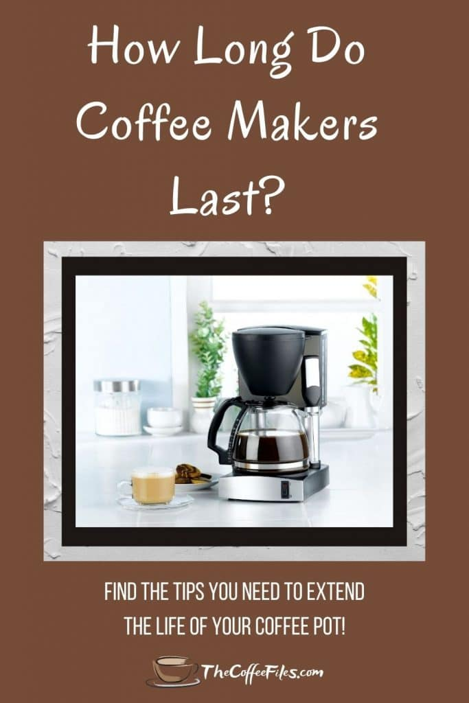 what is the life expectancy of a coffee maker