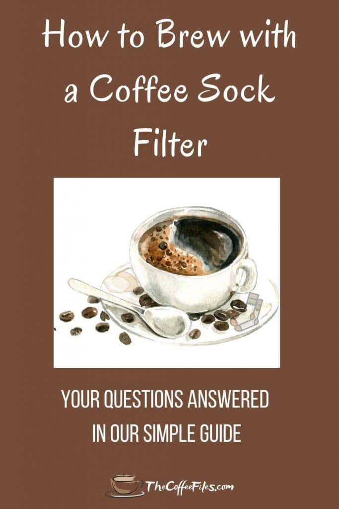 how to make coffee with a sock filter